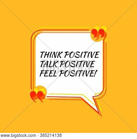 Vector Colorful Positive Thinking Quote Template, Bright Yellow Color, Think Positive, Talk Positive