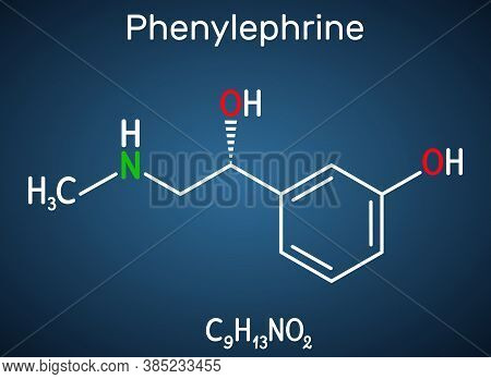 Phenylephrine Molecule. It Is Nasal Decongestant With Potent Vasoconstrictor Property. Structural Ch