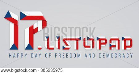 Congratulatory Design For November 17, Czech Republic Freedom And Democracy Day. Text Made Of Folded