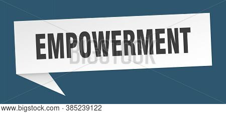 Empowerment Speech Bubble. Empowerment Ribbon Sign. Banner