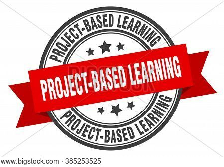 Project-based Learning Label. Project-based Learning Round Band Sign. Stamp