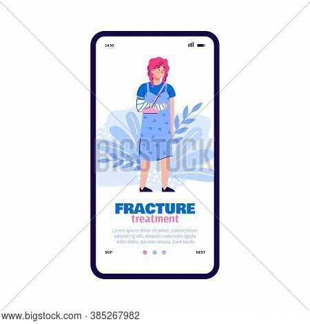 Woman With Broken Arm Standing Web Boarding Page For Mobile Phone Application. Fracture Treatment Co