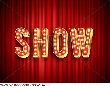 Theater Show Label. Red Curtain For Stage, Drapery Theater For Show Action, Vector Illustration. Ent