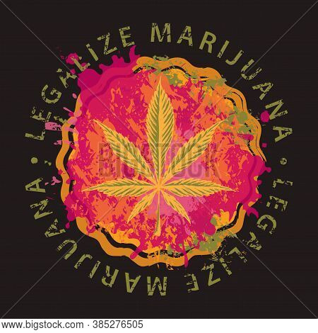 Hand-drawn Cannabis Leaf On A Bright Abstract Pizza. Vector Illustration On The Topic Of Legalize Ma