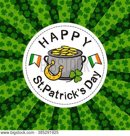 St. Patrick's Day Party Poster In Hand Drawn Style. Irish Elements On The White Round Frame. A Pot O