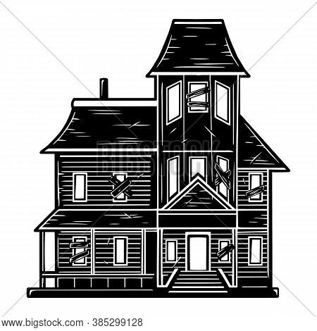 Spooky Abandoned Haunted House Concept In Vintage Monochrome Style Isolated Vector Illustration