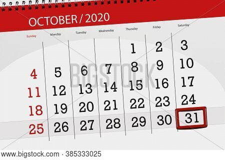 Calendar Planner For The Month October 2020, Deadline Day, 31, Saturday