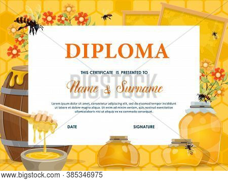 School Diploma, Certificate Vector Template With Honey, Bees And Honeycombs. Cartoon Education Schoo