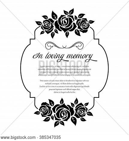 Funeral Card, Vector Vintage Condolence Rose Flowers Ornament With Flourishes And Place For Obituary