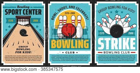 Bowling Club Posters, Ball And Pin Strike Sport Tournament Game Center, Vector. Bowling Sport Recrea