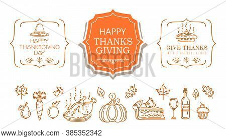 Thanksgiving Line Icon Set. Happy Thanksgiving Day. A Collection Of Symbols And Greeting Inscription