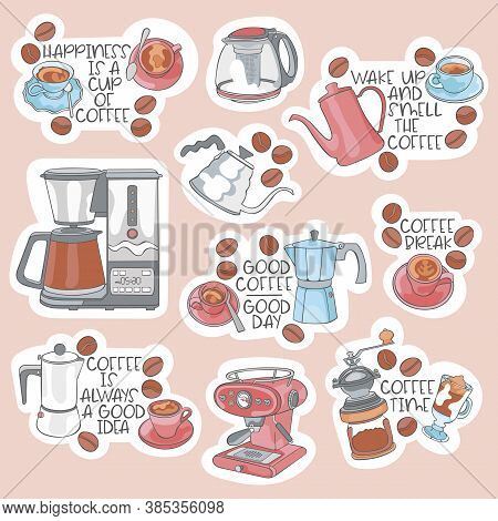 Happiness Is A Cup Of Coffee. Stickers Set. Coffee Theme: Coffee Pot, Mug, Cup, Coffee Beans. Letter