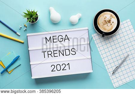Mega Trends Of 2021 Concepts With Text On Lightbox.business Challenge.creativity To Success