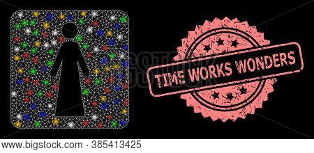 Bright Mesh Network Woman With Lightspots, And Time Works Wonders Grunge Rosette Seal. Illuminated V