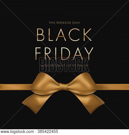 Black Friday Sale Banner.  Luxury Gold Text. Background Golden Ribbon Bow.