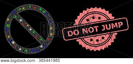 Bright Mesh Net Forbidden With Bright Dots, And Do Not Jump Rubber Rosette Seal. Illuminated Vector