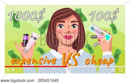 Young Beautiful Girl Recording Video About Expensive And Cheep Cosmetics. Videoblogger. Fashion Beau