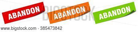 Abandon Sticker. Abandon Square Isolated Sign. Label