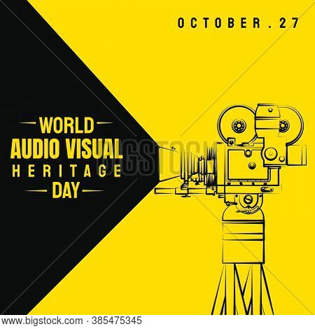 World Day For Audio Visual Heritage Design With Line Art Of Classic Movie Camera Vector Illustration