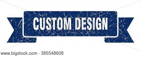 Custom Design Grunge Vintage Retro Band. Custom Design Ribbon