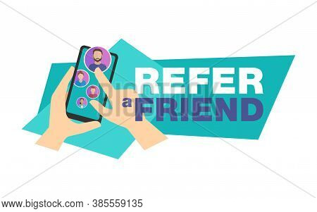 Refer A Friend - Referral Program Creative Banner - Hands Holding Phone And Shows Friends Group (peo