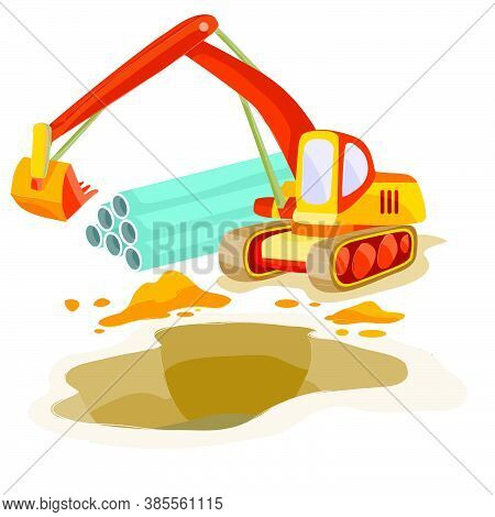 Excavator On The Background Of Iron Pipes Digs A Large Hole, Cartoon Illustration, Isolated Object O
