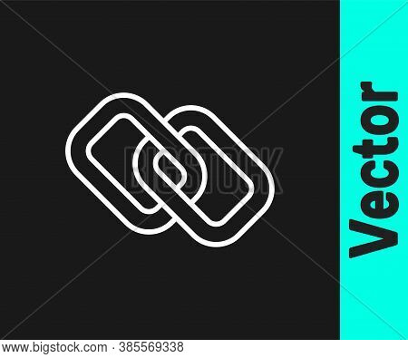 White Line Chain Link Icon Isolated On Black Background. Link Single. Hyperlink Chain Symbol. Vector