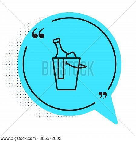 Black Line Bottle Of Wine In An Ice Bucket Icon Isolated On White Background. Blue Speech Bubble Sym
