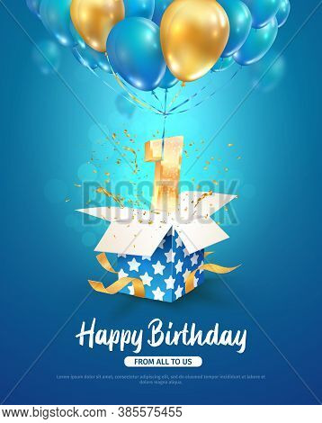 Celebrating First Year Birthday Vector 3d Illustration. 1 Year Anniversary And Open Gift Box And Num