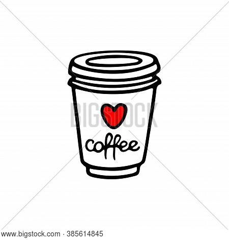 Take Away Coffee Cup. Hand Drawn Vector Illustration. Coffee To Go. Hot Drinks Takeout Concept. Pape