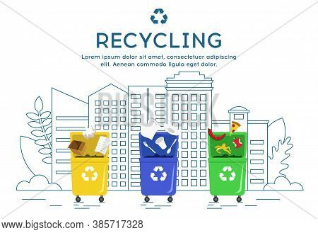 Trash Types Segregation And Recycling Concept. Three Colorful Recycling Bins For Different Types Of