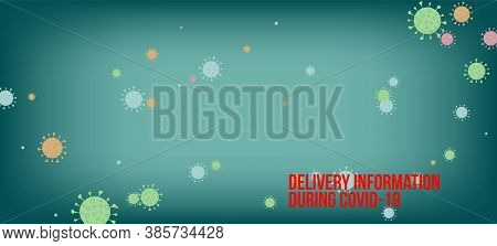 Delivery During Covid-19 Banner. Virus Protection Flat Corona Web Page. Business Information During