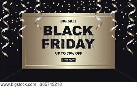 Black Friday, Festive Banner Template. Black Friday Dark And Golden Luxury Background, Sale Up To 70