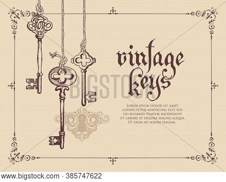 Banner With Vintage Keys, Keyhole, Lettering, And Place For Text On A Beige Background In An Ornate