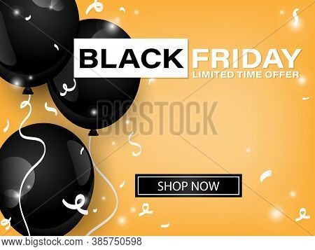 Vector Black Friday Banner Of Realistic Black Color Balloons On Yellow Background With Black Friday