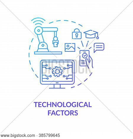 Technological Factors Concept Icon. Pestel Analysis Factors. Devices Not Working Properly. Communica