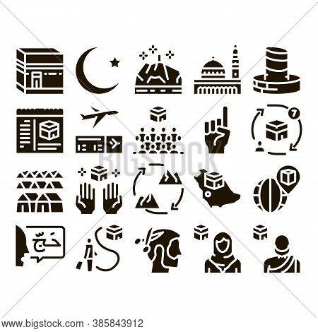 Hajj Islamic Religion Glyph Set Vector. Hajj Kaaba Building And Mosque, Airplane Ticket And Touristi