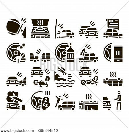 Car Crash Accident Glyph Set Vector. Car Crash And Burning, Airbag Deployed And Broken Engine, Drunk