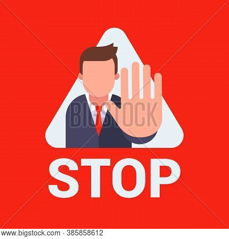 Stop Sign In A Triangle. Protected Area. Restricted Area Pointer. Flat Vector Illustration.