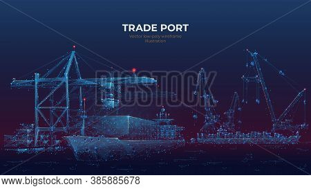 Trade Port Low Poly Wireframe Banner Template. Digital Vector Cargo Ship, Container, Crane And Wareh