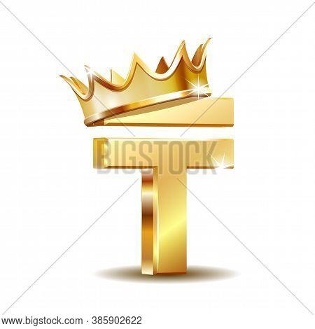 Kazakhstani Tenge Currency Symbol With Golden Crown, Golden Money Sign, Vector Illustration