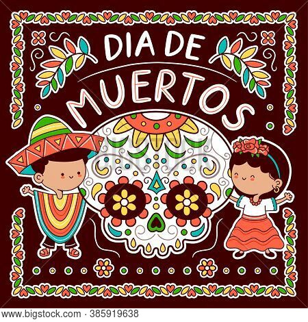 Sugar Skull And Kids In Traditional Mexican Costume. Day Of The Dead, Dia De Muertos Concept. Vector