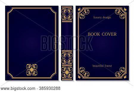 Standard Book Cover And Spine Design. Old Retro Ornament Frames. Royal Golden And Dark Blue Style De