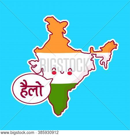 Cute Happy And Sad Funny India Map And Flag Character With Hello Word In Speech Bubble. Vector Flat
