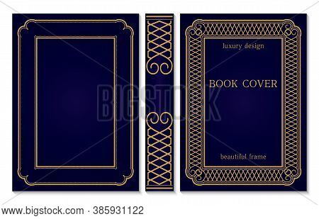 Ornate Book Cover And Spine Design. Old Retro Ornament Frames. Royal Golden And Dark Blue Style Desi