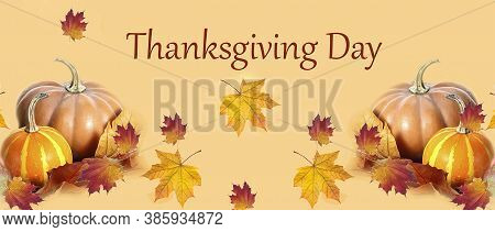Thanksgiving Day. Thanksgiving, Autumn Background. Pumpkins And Maple Leaves On A Yellow Background.