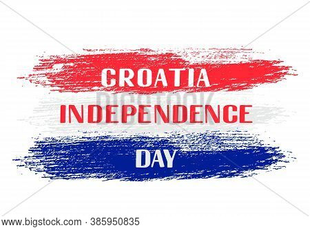 Croatia Independence Day Lettering. Croatian National Holiday On October 8. Vector Template For Typo