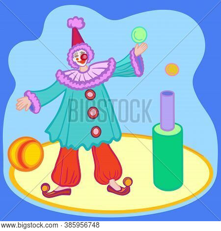Circus Profession Illustrated Performance. Clown Character Performing On Circus Arena. Circus Show -