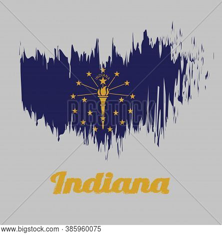 Brush Style Color Flag Of Indiana, A Gold Torch Surrounded By An Outer Circle Of Thirteen Stars, An