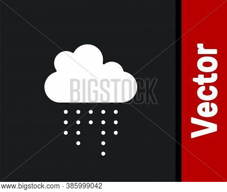 White Cloud With Rain Icon Isolated On Black Background. Rain Cloud Precipitation With Rain Drops. V